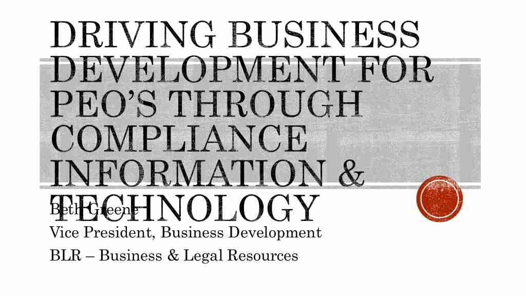 Beth Greene | How Compliance Information and Technology Can Drive Business Development for PEO's