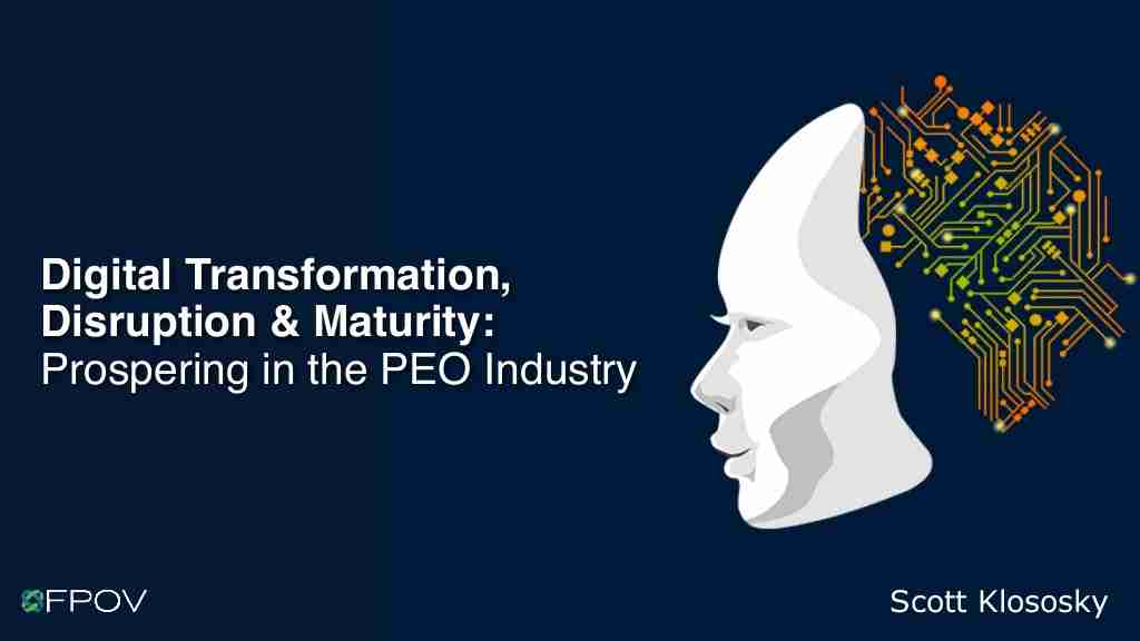 Scott Klososky | Digital Transformation, Disruption, and High-Beam Leadership: Prospering Your PEO