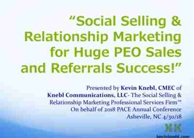 Kevin Knebl | Social Selling & Relationship Marketing for Huge PEO Sales and Referrals Success!