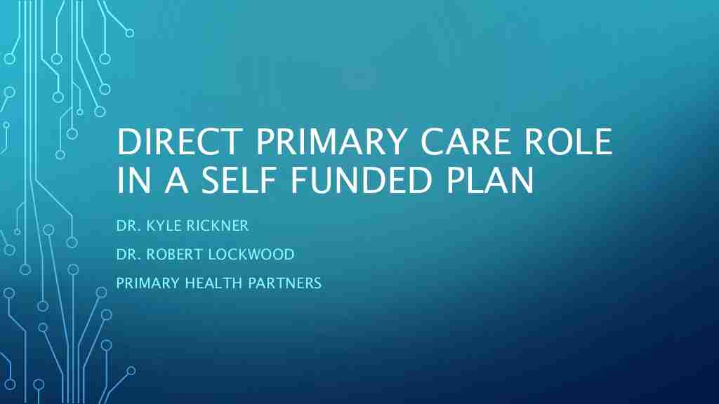 Dr. Robert Lockwood & Dr. Kyle Rickner | Direct Primary Care- a Key to Unlocking Healthcare Savings