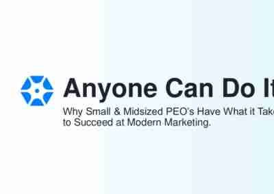 Ryan McInerney | Why Small & Midsized PEO's Have what it takes to Succeed at Modern Marketing