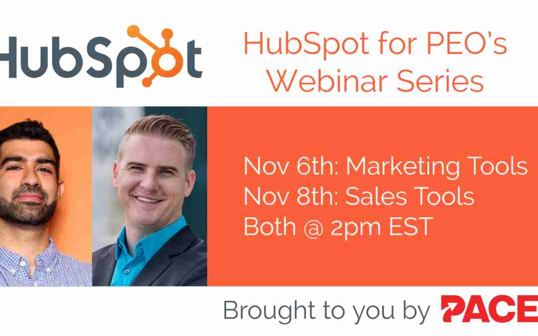 HubSpot for PEO's Webinar Series: Marketing and Sales Tools for PEO Growth