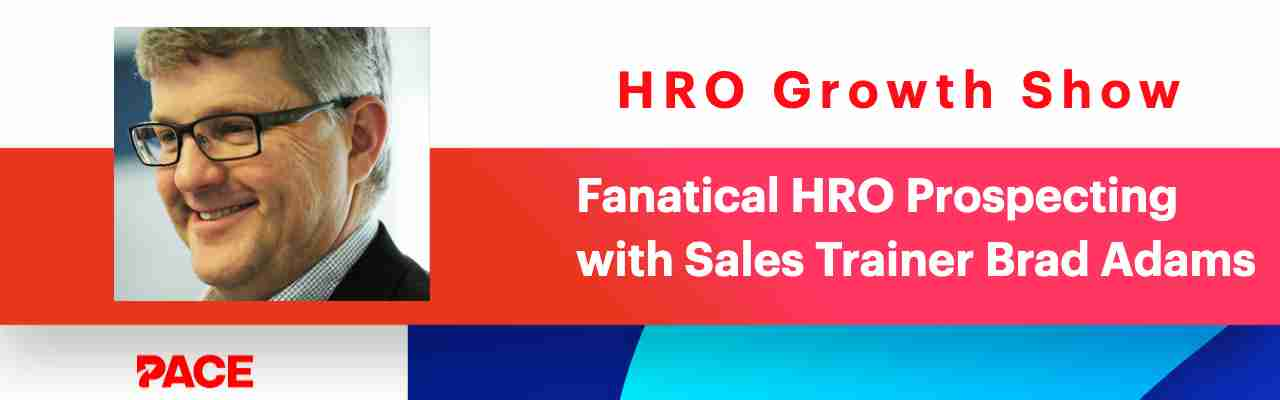 Fanatical HRO Prospecting with Sales Gravy's Brad Adams