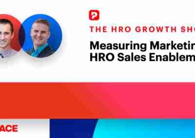 Measuring Marketing for HRO Sales Enablement
