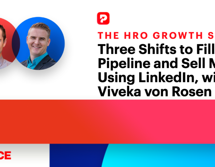 HRO Growth Show Episode 9 | Three Shifts to Fill Your Pipeline and Sell More Using LinkedIn with Viveka von Rosen